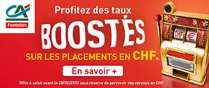 Placements en CHF, les taux boostés du Crédit Agricole des Savoie