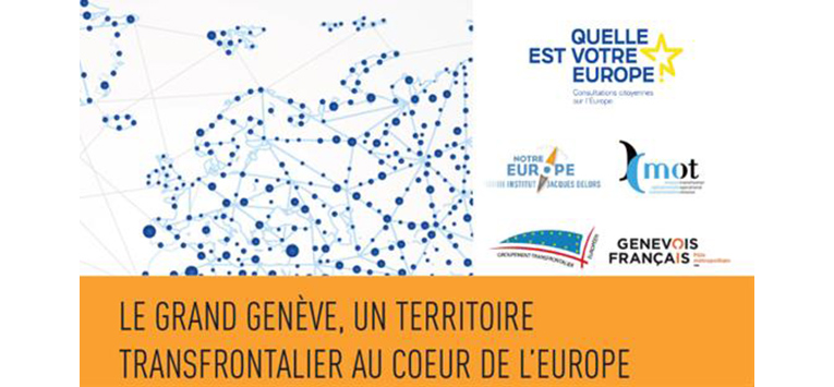 Le Grand Genève, un territoire transfrontalier au coeur de l'Europe