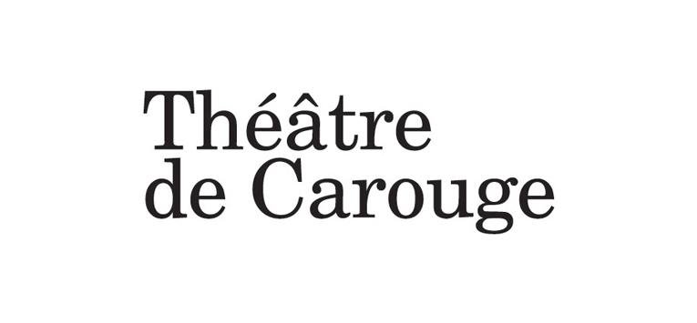 Le Théâtre de Carouge - Atelier de Genève